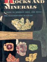 Rocks and Minerals. A guide to familiar minerals, gems, ores and rocks. Golden nature guides / Породы и минералы. Путеводитель по знакомым минералам, драгоценным камням, рудам и породам