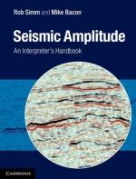 Seismic amplitude. An Interpreters handbook / Сейсмические амплитуды. Руководство по интерпретации