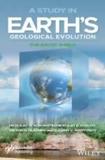 A Study in Earth's Geological Evolution. The Baltic Shield / Исследование геологической эволюции Земли. Балтийский щит