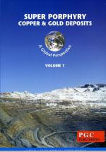 Super porphyry copper and gold deposits. Volume 1