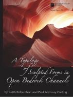 A typology of sculpted forms in open bedrock channels / Типология скульптурных форм коренных пород в открытых руслах